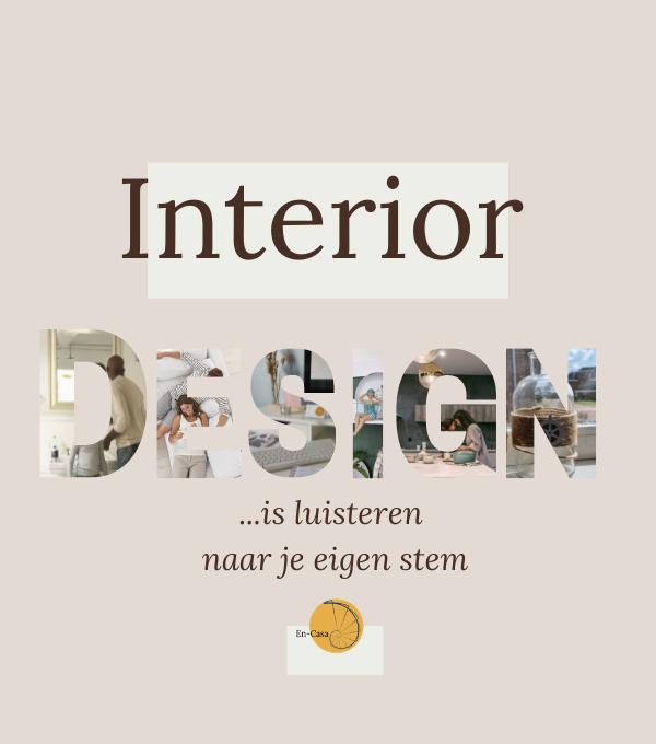 Interior Design …
